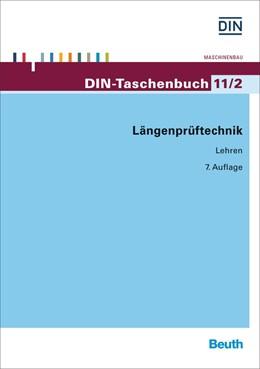 Abbildung von DIN e.V. | Längenprüftechnik 2 | 7. Auflage | 2016 | Lehren | 11/2