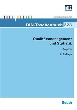 Abbildung von DIN e.V. | Qualitätsmanagement und Statistik | 6. Auflage | 2016 | Begriffe | 223