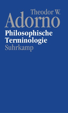 Abbildung von Adorno / Lonitz | Nachgelassene Schriften. Abteilung IV: Vorlesungen | 2016 | Band 9: Philosophische Termino...