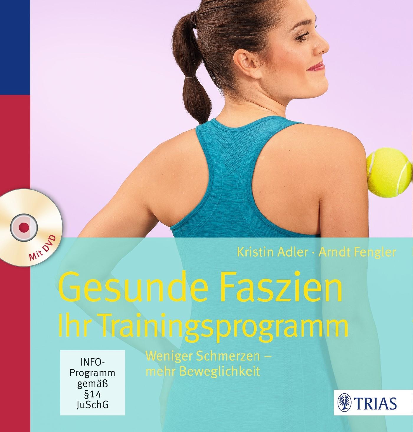Gesunde Faszien. Ihr Trainingsprogramm | Adler / Fengler, 2016 (Cover)