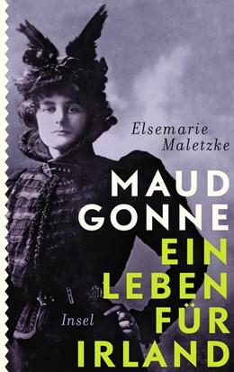 Abbildung von Maletzke | Maud Gonne | 1. Auflage | 2016 | beck-shop.de