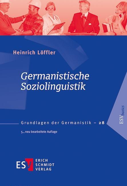 Germanistische Soziolinguistik   Löffler   5., neu bearbeitete Auflage, 2016   Buch (Cover)