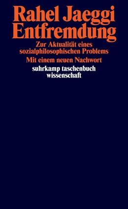Abbildung von Jaeggi | Entfremdung | 2. Auflage | 2016 | 2185 | beck-shop.de