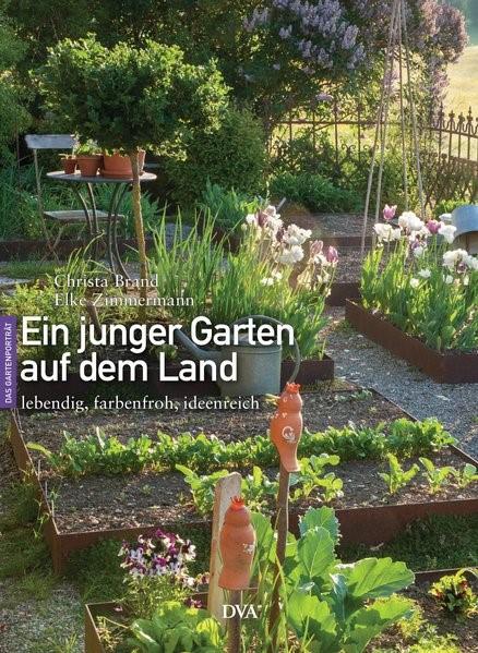 Ein junger Garten auf dem Land | Brand / Zimmermann, 2016 | Buch (Cover)