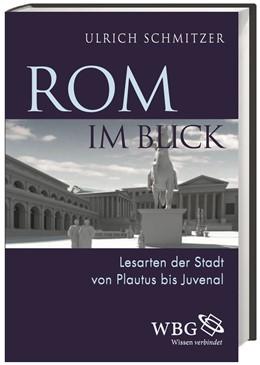 Abbildung von Schmitzer   Rom im Blick   2016   Lesarten der Stadt von Plautus...