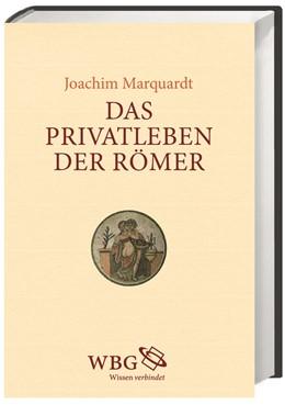 Abbildung von Marquardt   Das Privatleben der Römer   2016