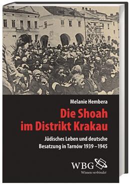 Abbildung von Hembera | Die Shoah im Distrikt Krakau | 1. Auflage | 2016 | 28 | beck-shop.de