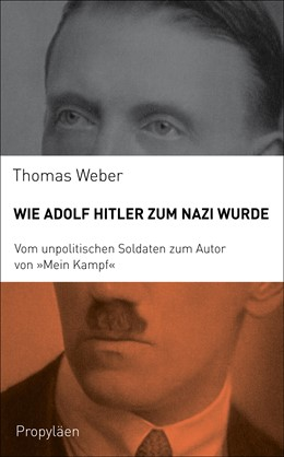 Abbildung von Weber | Wie Adolf Hitler zum Nazi wurde | 1. Auflage | 2016 | beck-shop.de