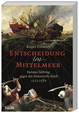 Abbildung von Crowley   Entscheidung im Mittelmeer   2. Auflage   2016   beck-shop.de