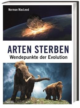Abbildung von MacLeod | Arten sterben | 1. Auflage | 2016 | beck-shop.de