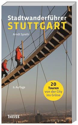 Abbildung von Spieth | Stadtwanderführer Stuttgart | 6. Auflage | 2016 | beck-shop.de