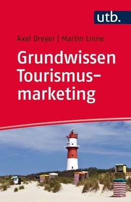 Abbildung von Dreyer / Linne | Grundwissen Tourismusmarketing | 2016 | Was Sie vor der Vorlesung wiss... | 4551