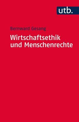 Abbildung von Gesang | Wirtschaftsethik und Menschenrechte | Aufl. | 2016 | Ein Kompass zur Orientierung i...