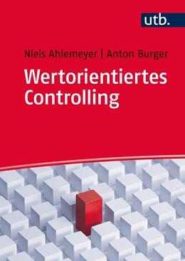 Abbildung von Ahlemeyer / Burger | Wertorientiertes Controlling | 2015 | Konzepte und Fallstudien