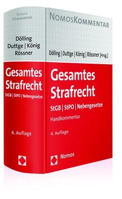 Gesamtes Strafrecht | Dölling / Duttge / Rössner / König (Hrsg.) | 4. Auflage, 2017 | Buch (Cover)