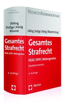 Abbildung von Dölling / Duttge / Rössner / König (Hrsg.) | Gesamtes Strafrecht | 4. Auflage | 2017 | StGB - StPO - Nebengesetze