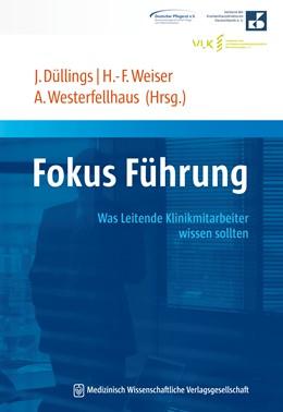 Abbildung von Düllings / Weiser | Fokus Führung | 1. Auflage | 2016 | beck-shop.de