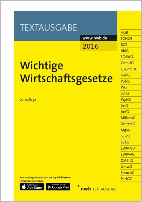 Wichtige Wirtschaftsgesetze • 2016 | NWB Gesetzesredaktion | 29. Auflage, 2016 (Cover)