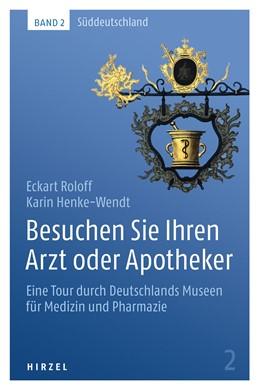 Abbildung von Roloff / Henke-Wendt   Besuchen Sie Ihren Arzt oder Apotheker   1. Auflage   2015   beck-shop.de