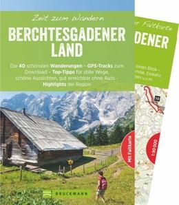 Abbildung von Höfler / Kleemann / Witt | Zeit zum Wandern Berchtesgadener Land | 1. Auflage | 2016 | Die 40 schönsten Wanderungen -...