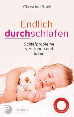 Abbildung von Rankl   Endlich durchschlafen   1. Auflage   2016   beck-shop.de