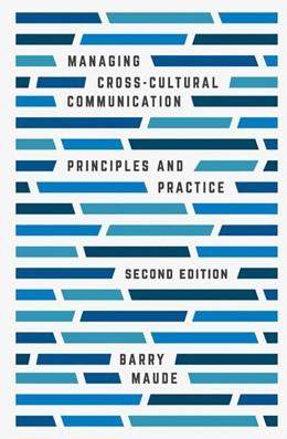 Abbildung von Maude | Managing Cross-Cultural Communication | 2. Auflage | 2016 | Principles and Practice
