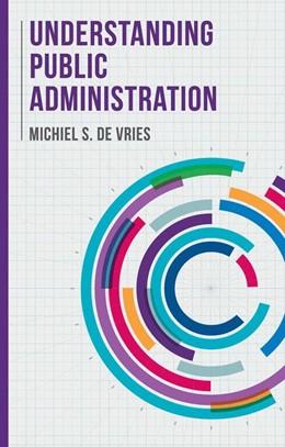 Abbildung von De Vries | Understanding Public Administration | 1. Auflage | 2016 | beck-shop.de