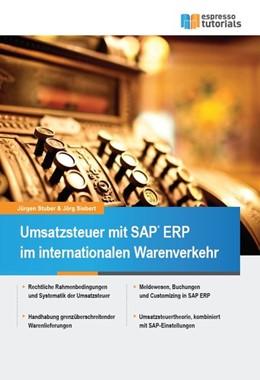 Abbildung von Siebert / Stuber | Umsatzsteuer mit SAP ERP im internationalen Warenverkehr | 1. Auflage | 2015 | beck-shop.de