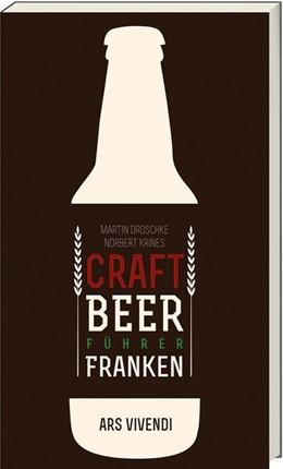 Abbildung von Droschke / Krines | Der Craft Beer-Führer Franken | 1. Auflage | 2016 | beck-shop.de