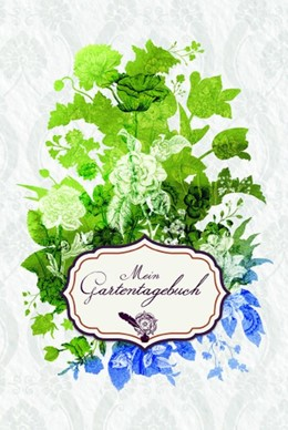 Abbildung von Shakespeares Gärten - Gartentagebuch | 1. Auflage | 2016 | beck-shop.de