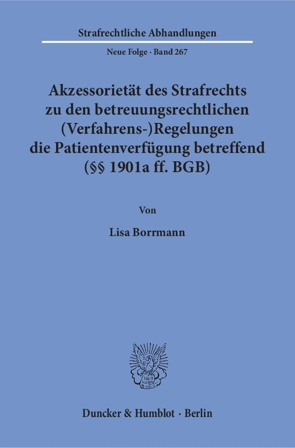 Akzessorietät des Strafrechts zu den betreuungsrechtlichen (Verfahrens-)Regelungen die Patientenverfügung betreffend (§§ 1901a ff. BGB) | Borrmann, 2015 | Buch (Cover)