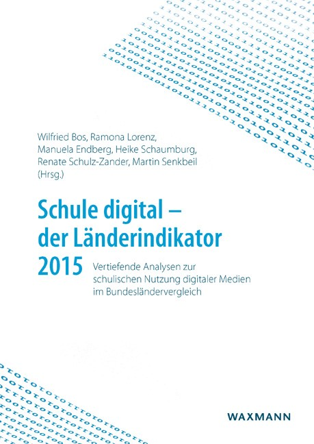 Schule digital – der Länderindikator 2015 | Bos / Lorenz / Endberg / Schaumburg / Schulz-Zander / Senkbeil, 2016 | Buch (Cover)