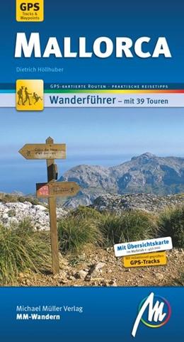 Abbildung von Höllhuber   Mallorca MM-Wandern   3. Auflage   2016   Wanderführer mit GPS-kartierte...