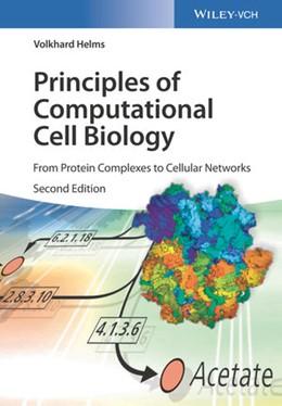 Abbildung von Helms | Principles of Computational Cell Biology | 2. Auflage | 2019 | beck-shop.de