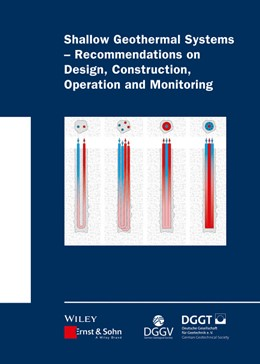 Abbildung von Shallow Geothermal Systems - Recommendations on Design, Construction, Operation and Monitoring | 1. Auflage | 2016 | beck-shop.de