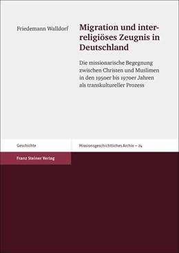 Abbildung von Walldorf | Migration und interreligiöses Zeugnis in Deutschland | 1. Auflage | 2015 | beck-shop.de