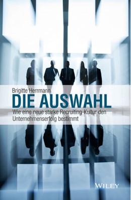 Abbildung von Herrmann   Die Auswahl   1. Auflage   2016   beck-shop.de