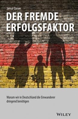 Abbildung von Qaiser   Der fremde Erfolgsfaktor   1. Auflage   2016   beck-shop.de