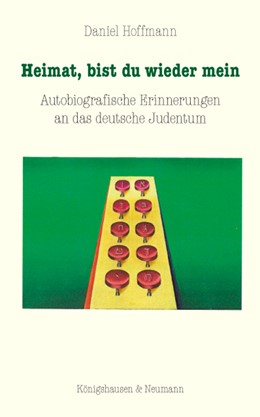 Abbildung von Hoffmann | Heimat, bist du wieder mein | 2015 | Autobiografische Erinnerungen ...