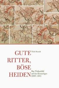 Gute Ritter, böse Heiden | Brandt, 2016 | Buch (Cover)