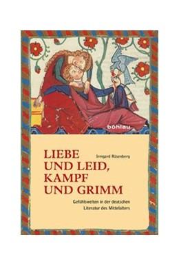 Abbildung von Rüsenberg   Liebe und Leid, Kampf und Grimm   1. Auflage   2016   beck-shop.de