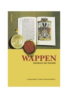 Abbildung von Biewer / Henning | Wappen | 20., überarbeitete und neugestaltete Auflage | 2017 | Handbuch der Heraldik