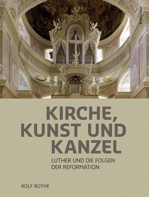 Kirche, Kunst und Kanzel | Bothe, 2017 | Buch (Cover)