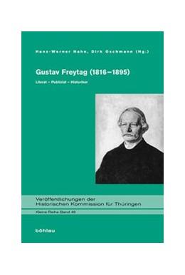 Abbildung von Hahn / Oschmann | Gustav Freytag (1816–1895) | 2016 | Literat – Publizist – Historik... | 48
