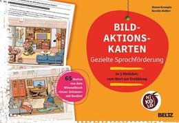 Abbildung von Mehler / Krempin   Bild-Aktionskarten - Gezielte Sprachförderung   2016   In 3 Modulen: vom Wort zur Erz...