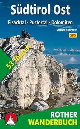 Abbildung von Hirtlreiter | Südtirol Ost | 3., Auflage | 2016 | Eisacktal - Pustertal - Dolomi...