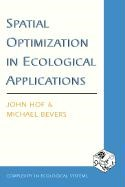 Abbildung von Hof / Bevers | Spatial Optimization in Ecological Applications | 2002