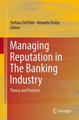 Abbildung von Dell'Atti / Trotta   Managing Reputation in The Banking Industry   1. Auflage   2016   beck-shop.de