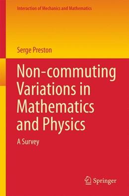 Abbildung von Preston | Non-commuting Variations in Mathematics and Physics | 1. Auflage | 2016 | beck-shop.de