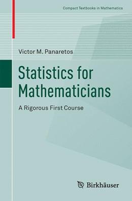 Abbildung von Panaretos | Statistics for Mathematicians | 1. Auflage | 2016 | beck-shop.de
